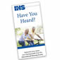 Have You Heard?  Patient Brochures: Pack of 50